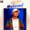 Music: Ephizzy Benkz_Believe (New Song)