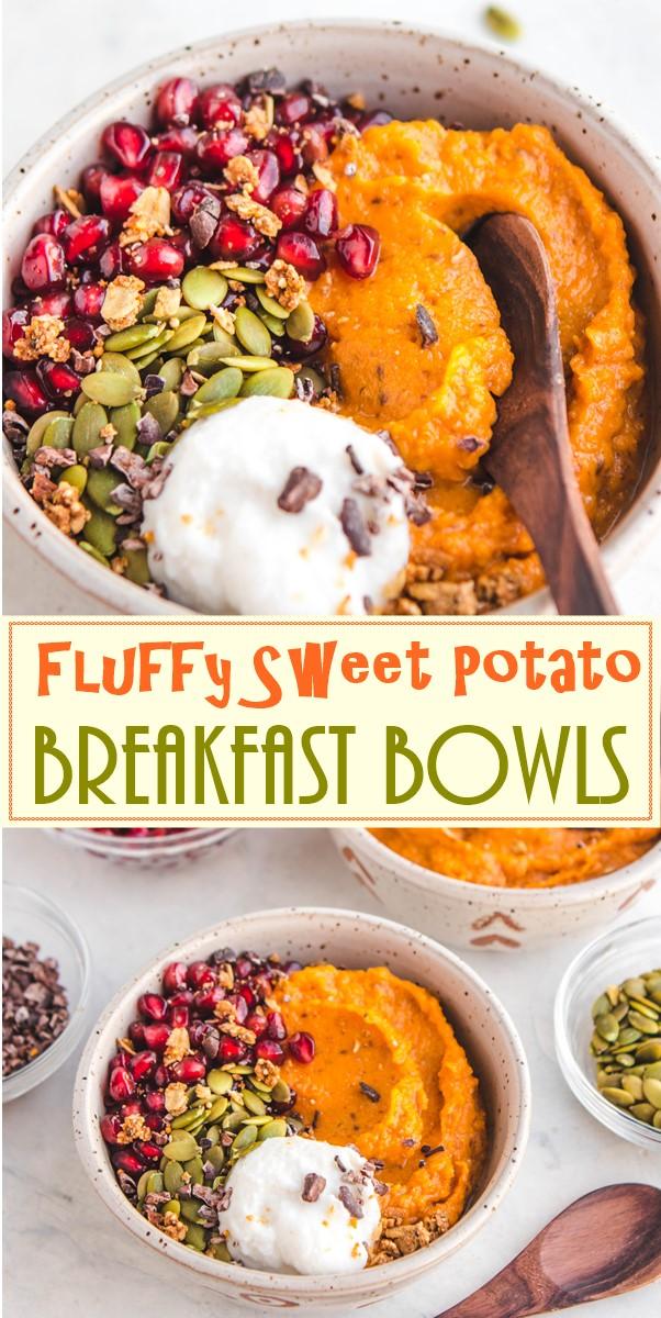 Fluffy Sweet Potato Breakfast Bowls #breakfastideas