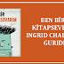 BEN BİR KİTAPSEVERİM INGRID CHABBERT - GURIDI