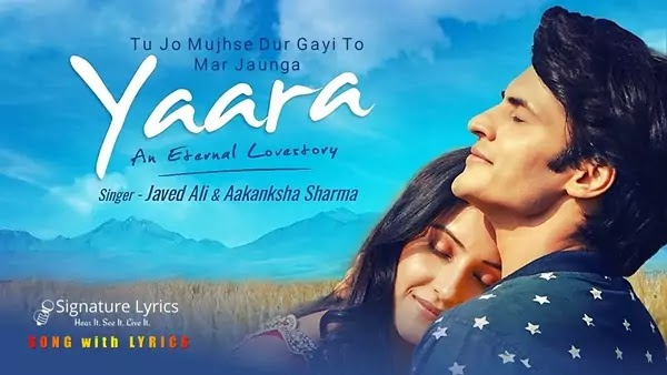 Yaara Lyrics - Javed Ali - Aakanksha Sharma | Love Song 2021