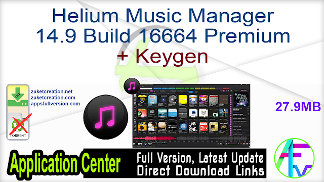 Helium Music Manager 14.9 Build 16664 Premium + Keygen