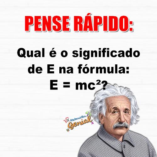 Qual é o significado de E na fórmula E=mc²?