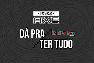 Promoção Axe 2019 lollapalooza