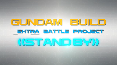 Gundam Build Extra Battle Project