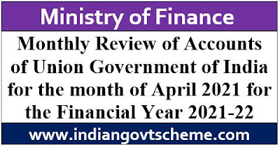 Monthly Review of Accounts of Union Government of India