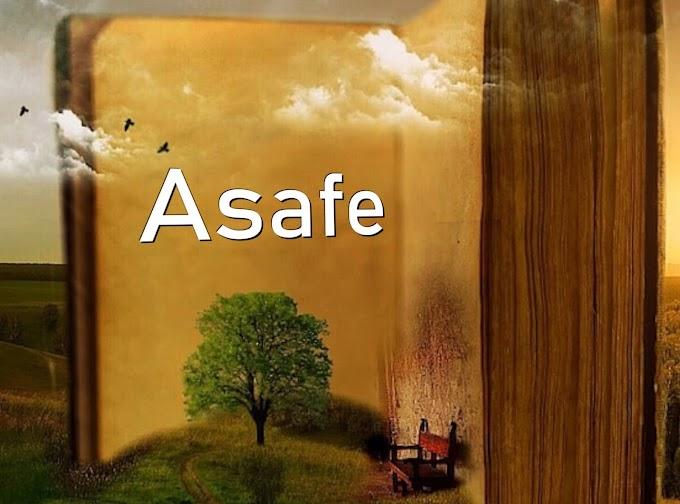 Significado do nome ASAFE - Nomes bíblicos