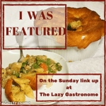 What's for Dinner Sunday featured at The Lazy Gastronome.