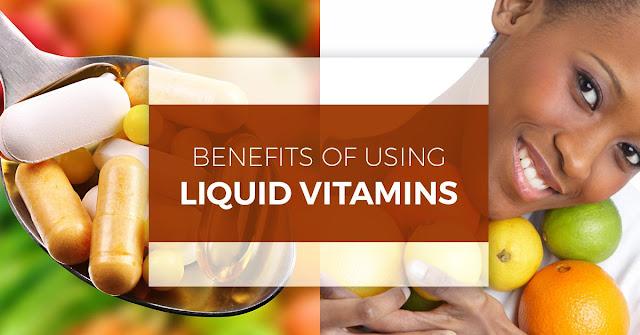 Benefits of Liquid Vitamins