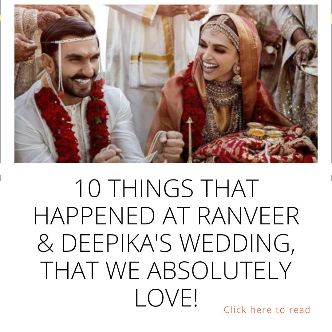 https://www.popxo.com/trending/things-we-cannot-get-over-that-happened-at-ranveer-and-deepikas-wedding-772180/?track_code=6b3y9hXX9cEyR9b4fZ&u_id=487179&ia=0