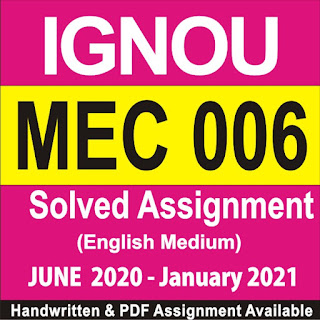 ignou mec solved assignment free download; ignou mec assignment 2020-21; ignou mec solved assignment 2020-21; mec 108 solved assignment free download; ignou mec solved assignment in hindi; mec-007 solved assignment; ma economics ignou solved assignment pdf; mec 101 solved assignment 2019-20 in hindi
