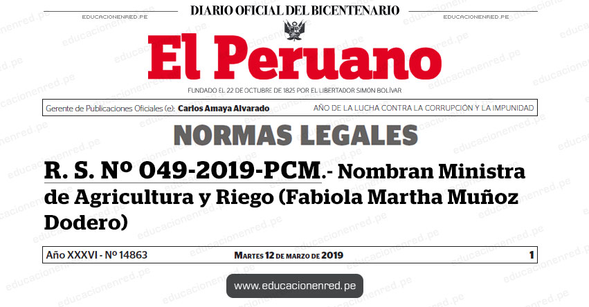 R. S. Nº 049-2019-PCM - Nombran Ministra de Agricultura y Riego (Fabiola Martha Muñoz Dodero) www.pcm.gob.pe