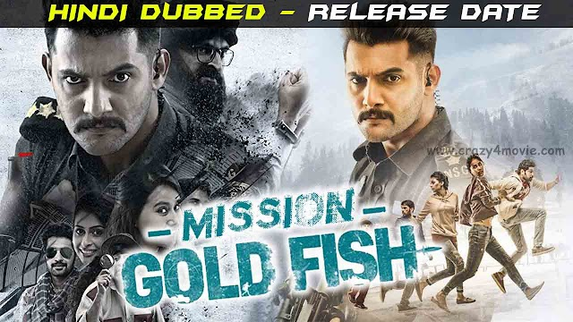Mission Goldfish Hindi Dubbed Full Movie | Operation Goldfish Full Movie In Hindi