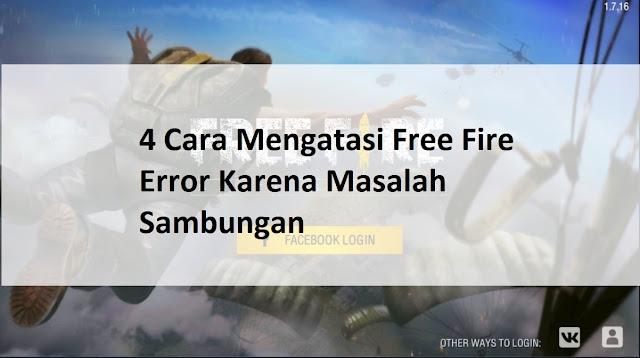 cara mengatasi free fire kesalahan sambungan