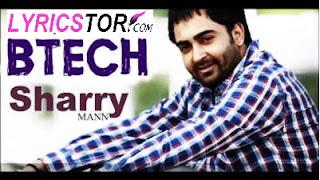 B Tech Lyrics - Sharry Maan Song