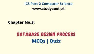 ics part 2 computer database design process mcqs online quiz, database interview questions, dbms mcqs, database mcqs