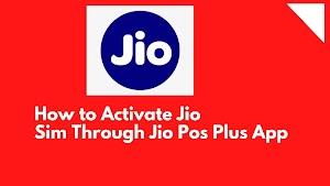 How to Activate Jio Sim Through Jio Pos Plus App   Jio Pos Plus Appjio pos plus sim activation