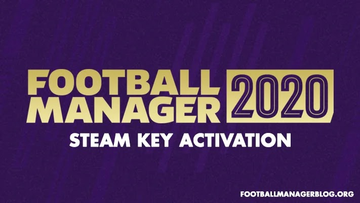 How to Activate FM20 Steam Key