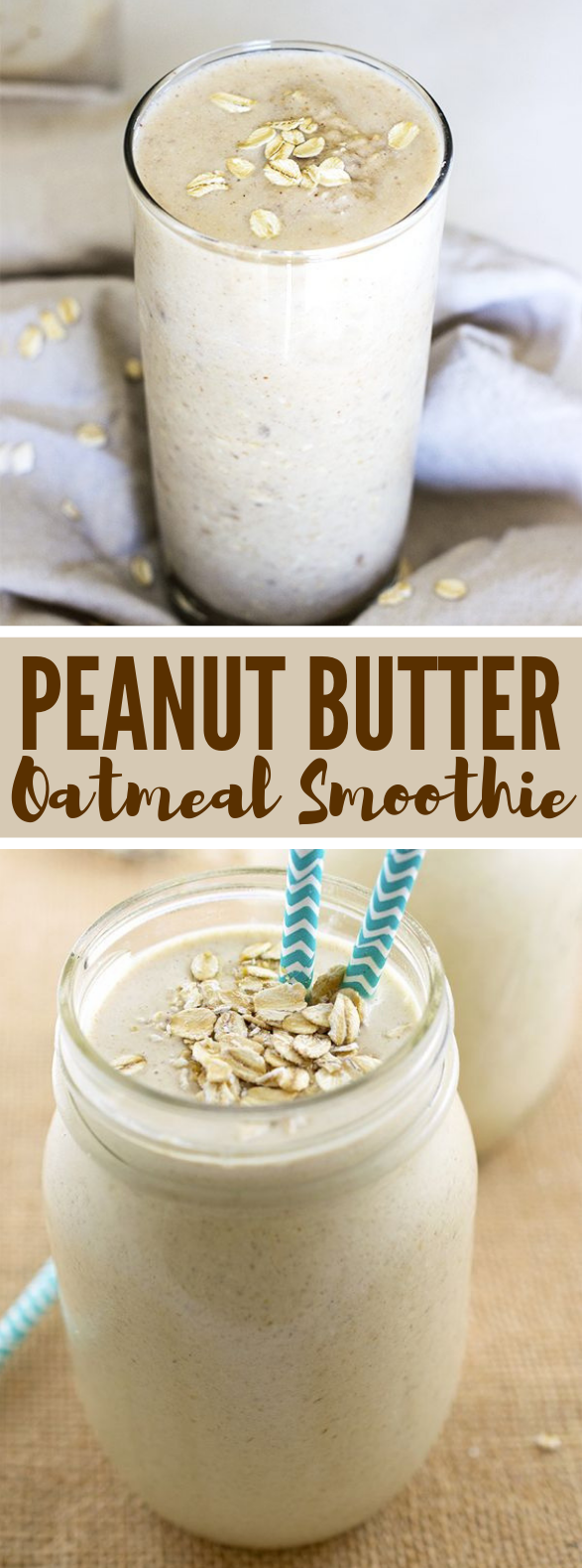 Peanut Butter Oatmeal Smoothie #healthydrink #breakfast