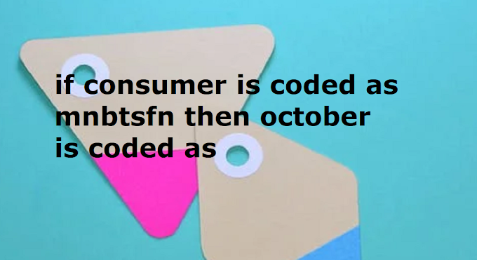 if consumer is coded as mnbtsfn then october is coded as