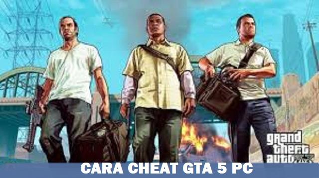 Cara Cheat GTA 5 PC