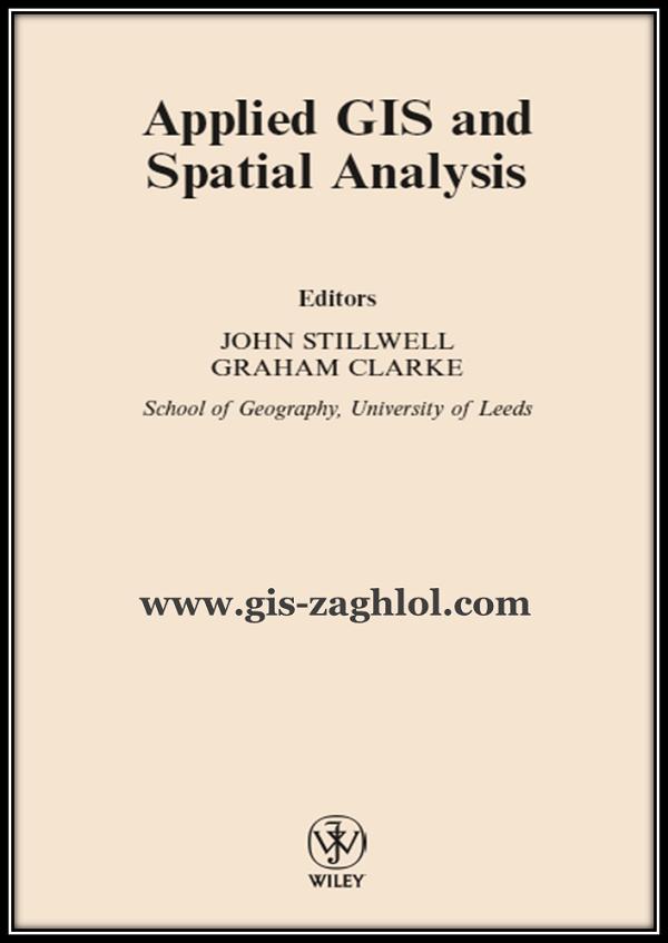 كتاب تطبيقات التحليل المكاني في نظم المعلومات الجغرافية Applied GIS and Spatial Analysis