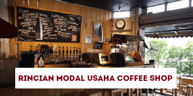 rincian modal usaha coffee shop
