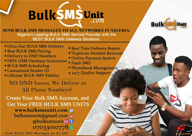 You can now Send Bulk SMS Messages to All Network in Nigeria at an Affordable Rate.  Bulksmsunit.com is Nigeria's leading Bulk SMS Service Provider with the Best BULK SMS Gateway Solutions.    Bulksmsunit.com provides the smartest, fastest, and most reliable and affordable Bulk SMS Services in Nigeria, reaching thousands of people with just one click with instant delivery report.    We also sells BULK SMS UNITS and our Pricing is the Best.  Also, Bulksmsunit.com  delivers your messages to all active numbers,  including DND numbers with Real-time Delivery Reports.