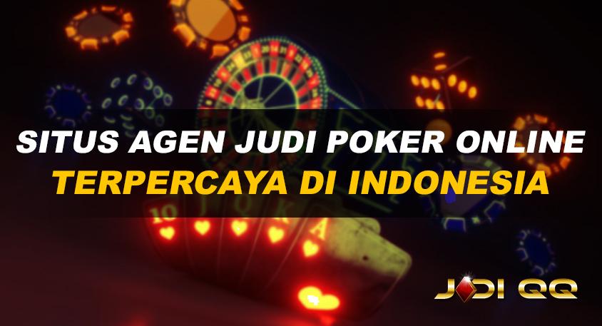 Situs agen judi poker online terpercaya Indonesia