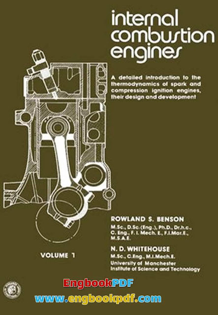 Internal Combustion Engines by Rowland S.Benson