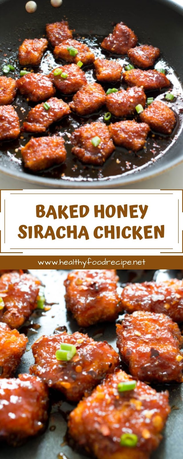 BAKED HONEY SIRACHA CHICKEN