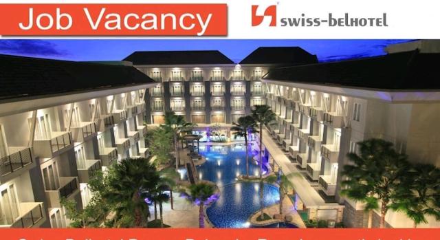 Lowongan Kerja Besar-Besaran SMA, D3, S1 Swiss-Belhotel Internasional Tersedia Banyak Posisi dan Penempatan Seluruh Indonesia