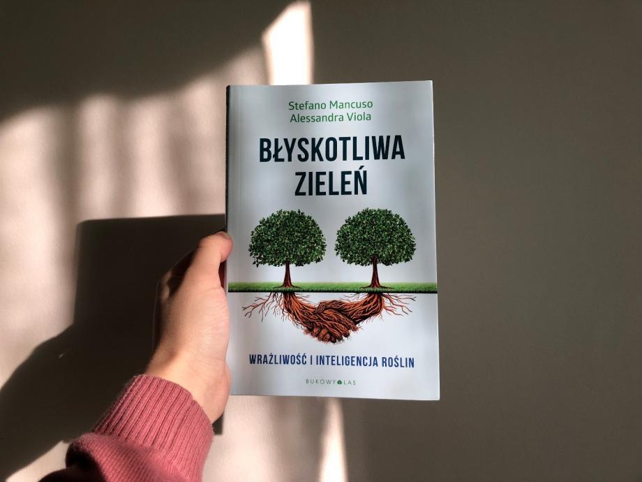 Błyskotliwa zieleń | Stefano Mancuso i Alessandra Viola
