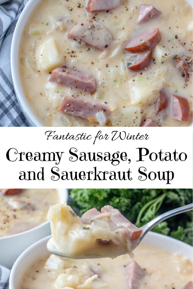 Fantastic Creamy Sausage, Potato and Sauerkraut Soup