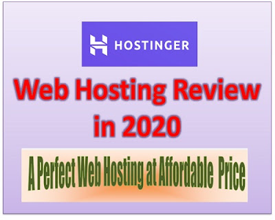 Hostinger Web Hosting Review iin 2020, A perfect web Hosting at affordable price.