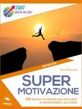 Ebook sulla motivazione,come motivarsi
