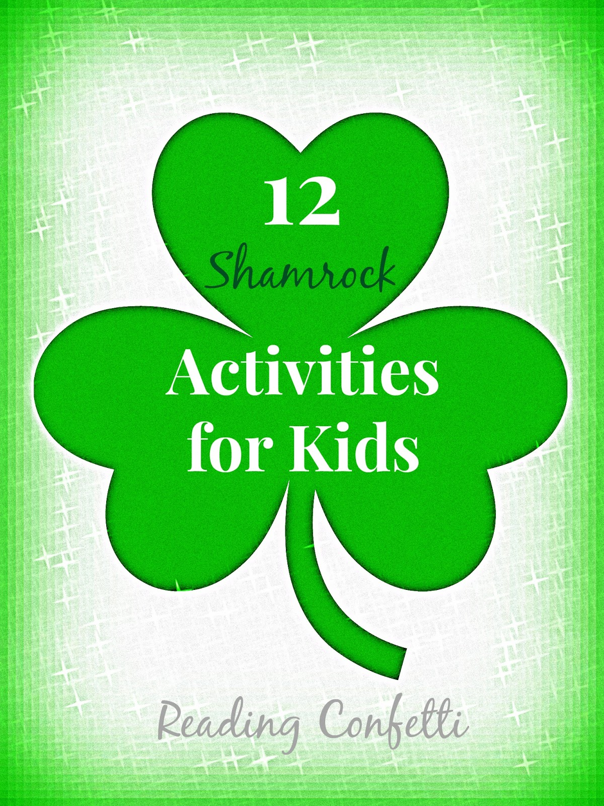 12 Shamrock Crafts And Activities Kid S Co Op Reading