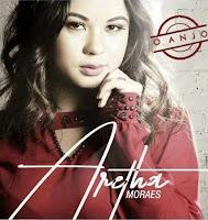 Baixar CD O Anjo Do Amor Aretha Moraes