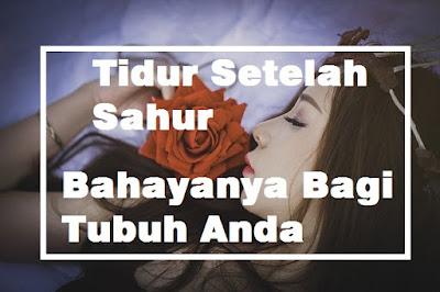 Tidur Setelah Sahur