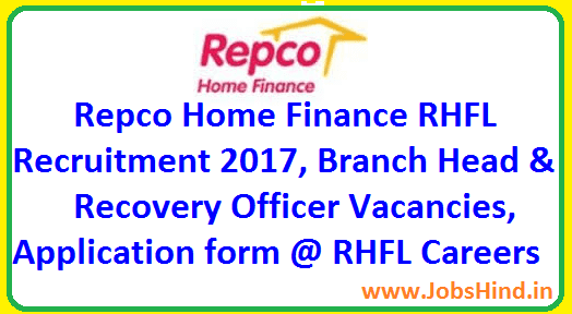 Repco Home Finance RHFL Recruitment 2017