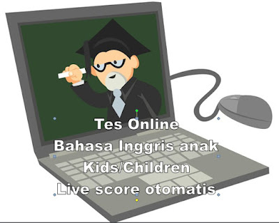 Tes online, soal online, Inggris, English for kids, children, 2019, 2020, update