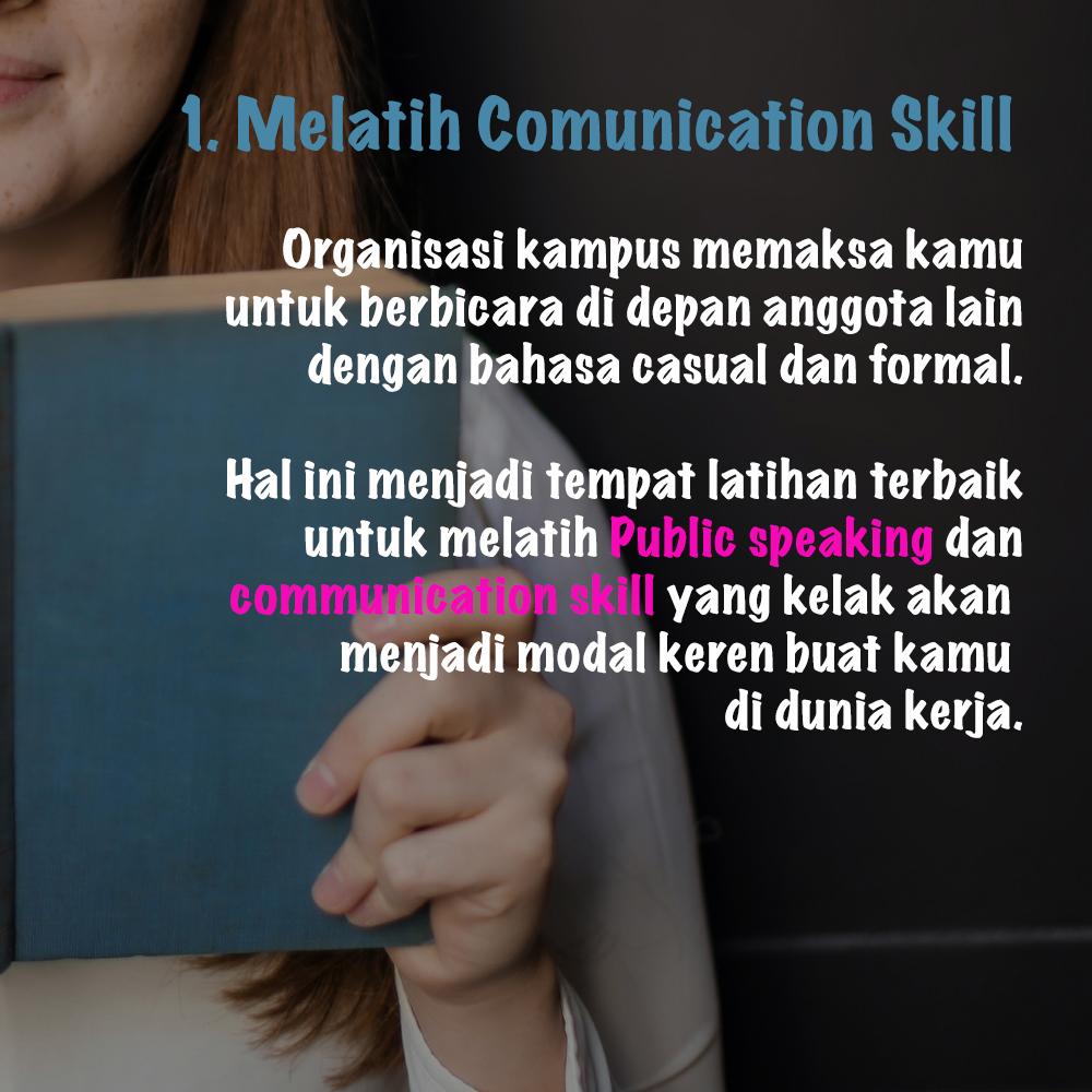 Organisasi kampus melatih komunication skill kamu