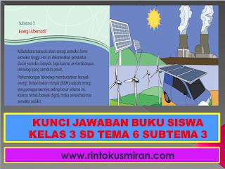 KUNCI JAWABAN BUKU SISWA KELAS 3 SD TEMA 6 SUBTEMA 3