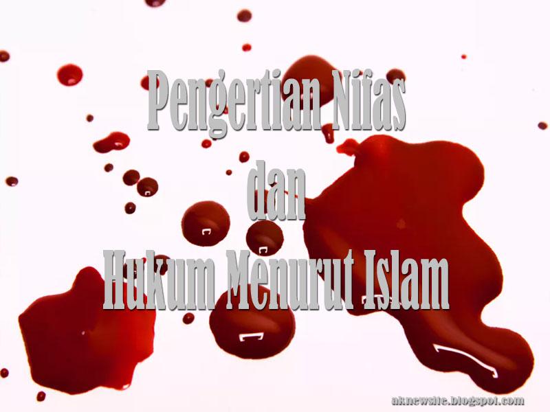 Pengertian Nifas dan Hukum Menurut Islam