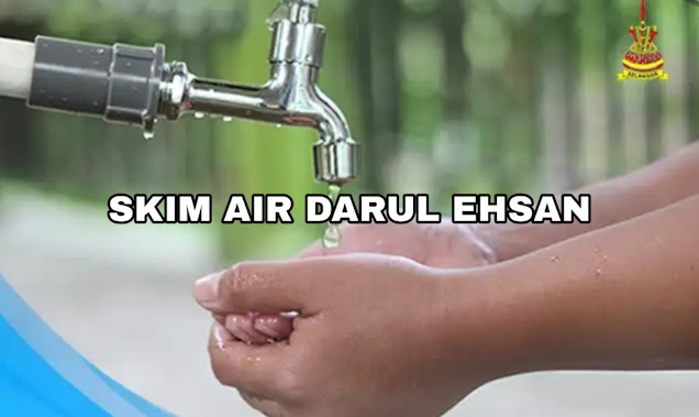Permohonan Air Percuma Selangor 2021: Skim Air Darul Ehsan