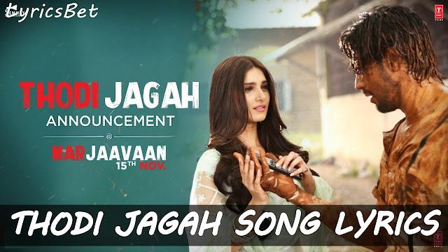 Thodi Jagah Lyrics