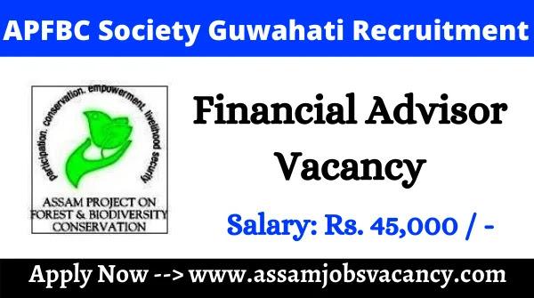 APFBC Society Guwahati Recruitment 2021