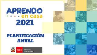 Planificación Anual - Aprendo en Casa 2021 - Actualizado