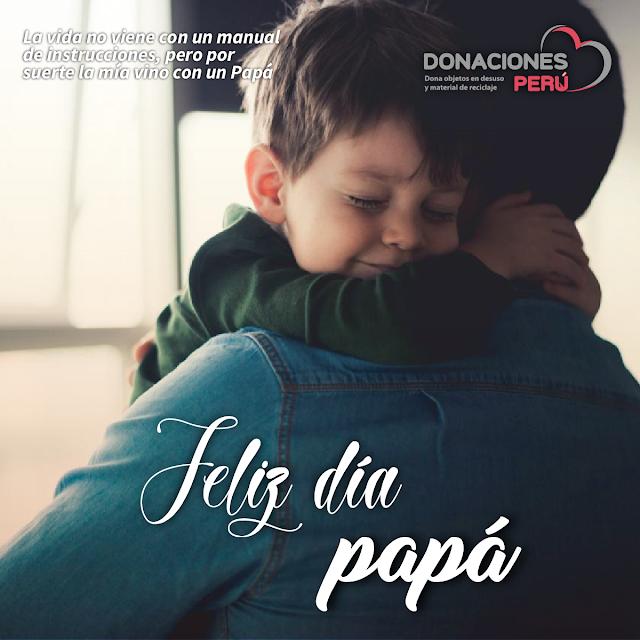 ¡Feliz día papá! - Donaciones Perú