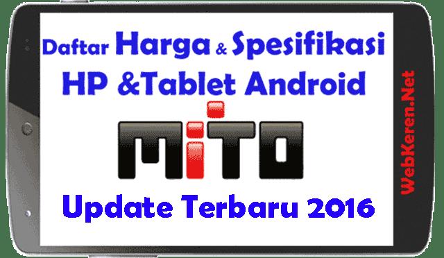 Daftar Harga Hp Mito Android Dan Spesifikasi Update Hari Ini Web