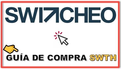 Como y Dónde Comprar Criptomoneda SWITCHEO (SWTH)